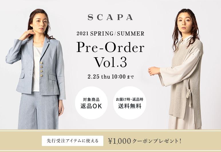 SCAPA SUMMER / SPRING 先行受注 Vol.3